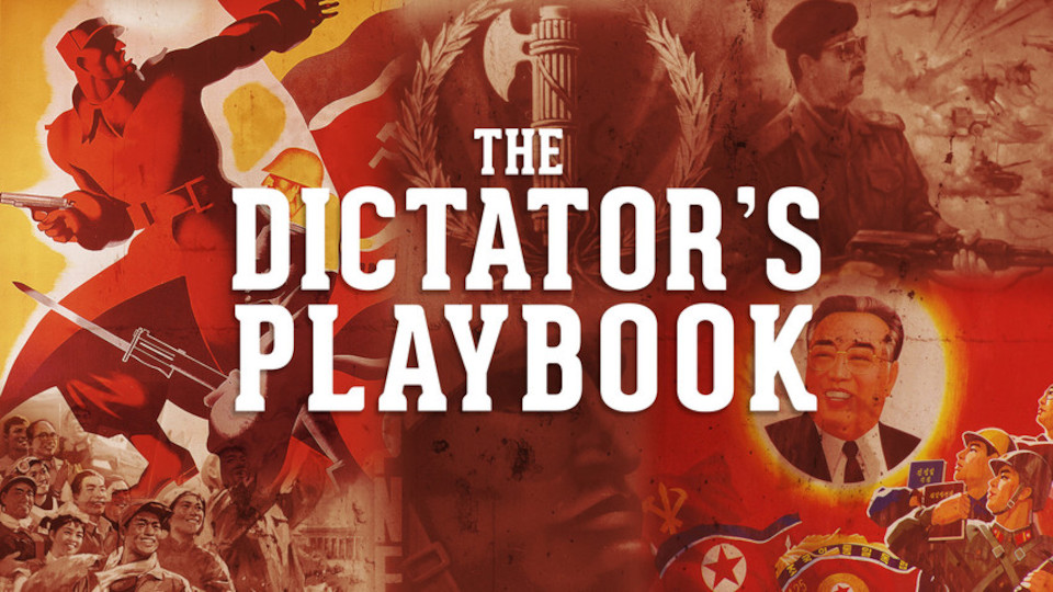 Image for the TV series The Dictator's Playbook