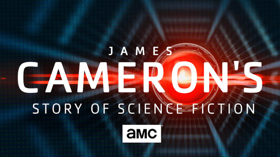 Image for the TV series James Cameron's Story of Science Fiction