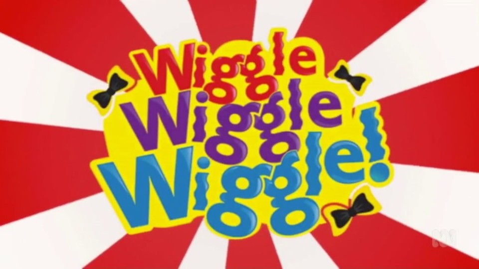 Image for the TV series Wiggle Wiggle Wiggle