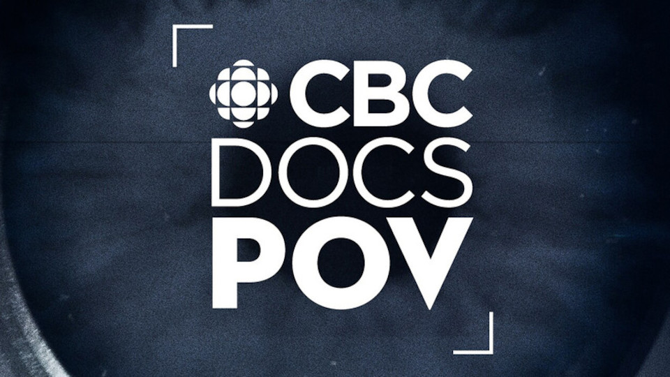 Image for the TV series CBC Docs: POV