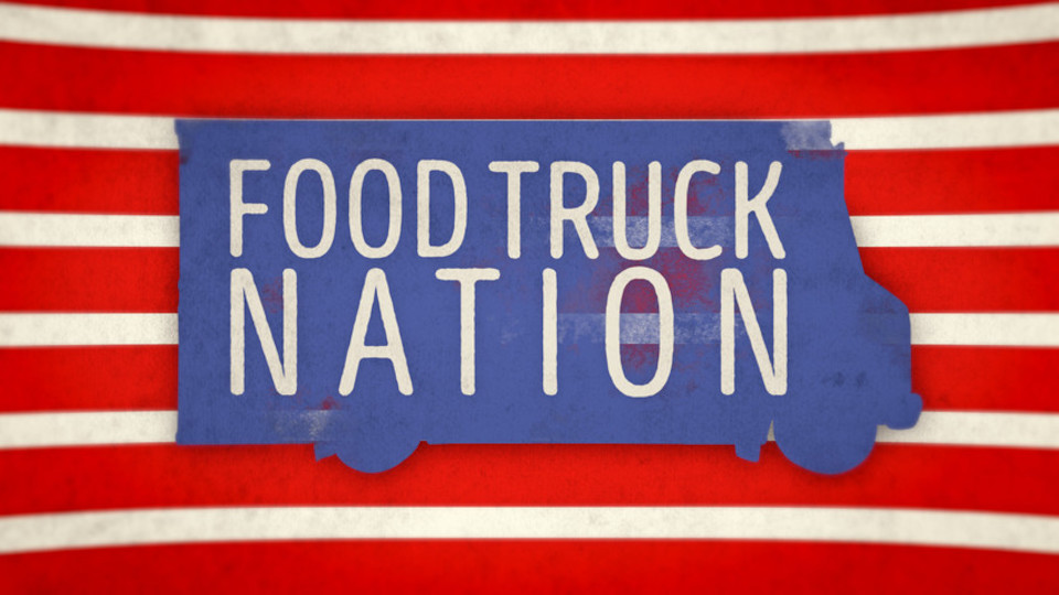 Image for the TV series Food Truck Nation