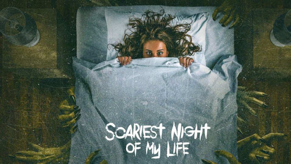 Image for the TV series Scariest Night of My Life